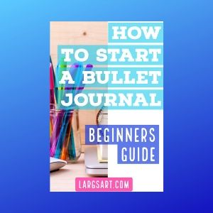 How to start a bullet journal (Ultimate Beginners Guide)