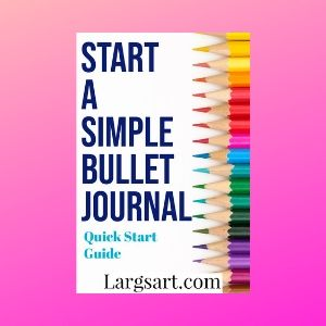 Start a Simple Bullet Journal notebook ( 3 fast steps)